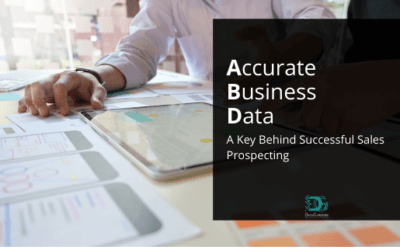Accurate Business Data: A Key Behind Successful Sales Prospecting