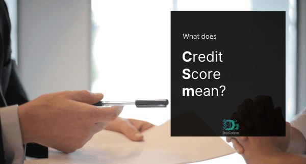 what does credit score mean
