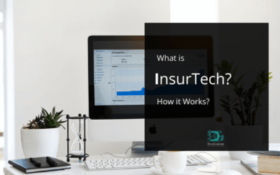 InsurTech: What it is, How it Works, Applications and Advantages