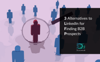3 Alternatives to LinkedIn for Finding B2B Prospects