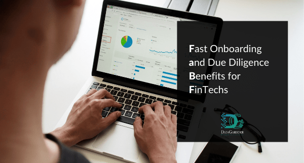 Benefits From Fast Onboarding and Due Diligence