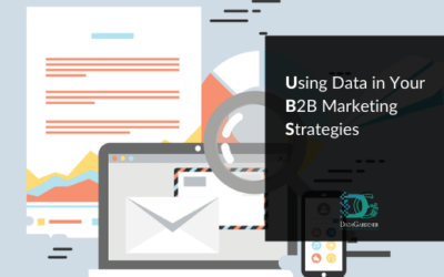 Using Data in Your B2B Marketing Strategies